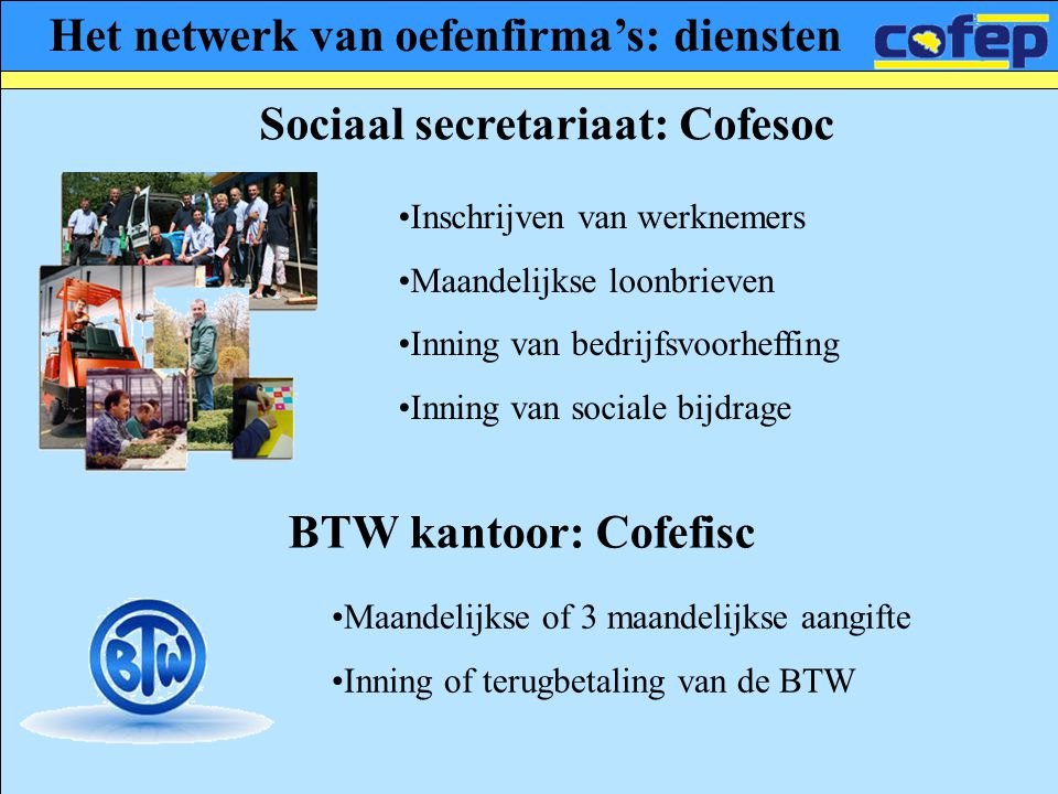 Het netwerk van oefenfirma's: diensten Sociaal secretariaat: Cofesoc