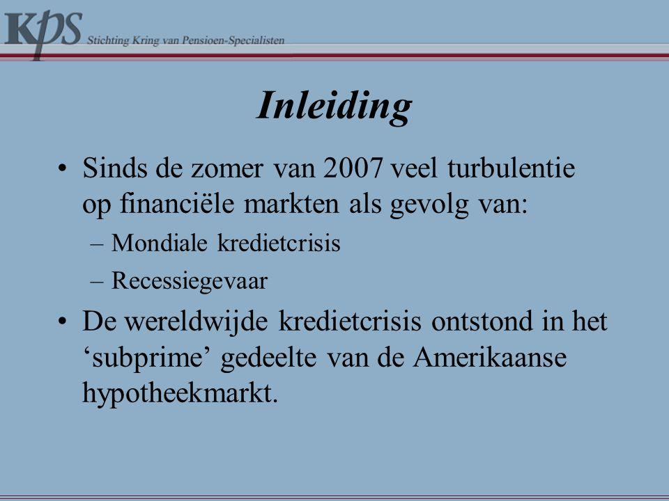 Inleiding Sinds de zomer van 2007 veel turbulentie op financiële markten als gevolg van: Mondiale kredietcrisis.