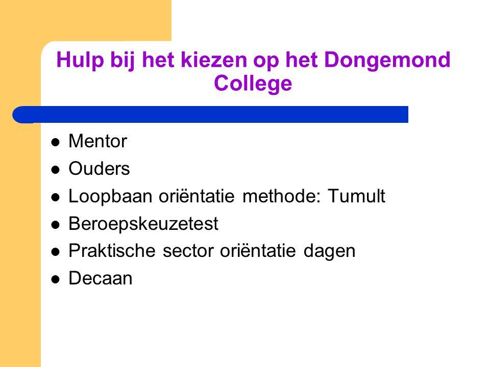 Hulp bij het kiezen op het Dongemond College