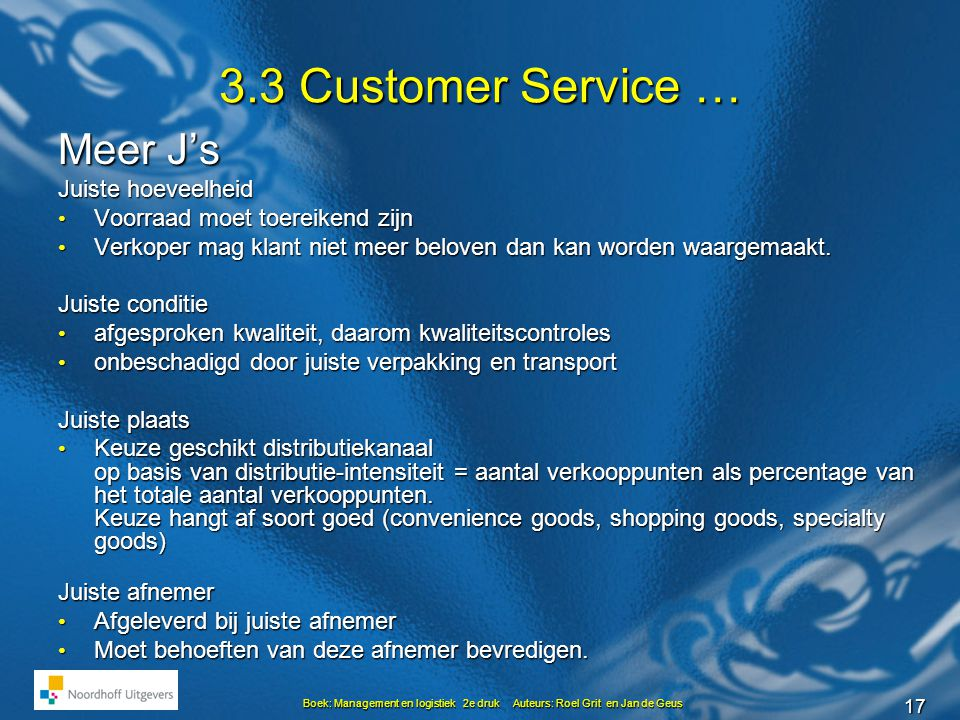 3.3 Customer Service … Meer J's Juiste hoeveelheid