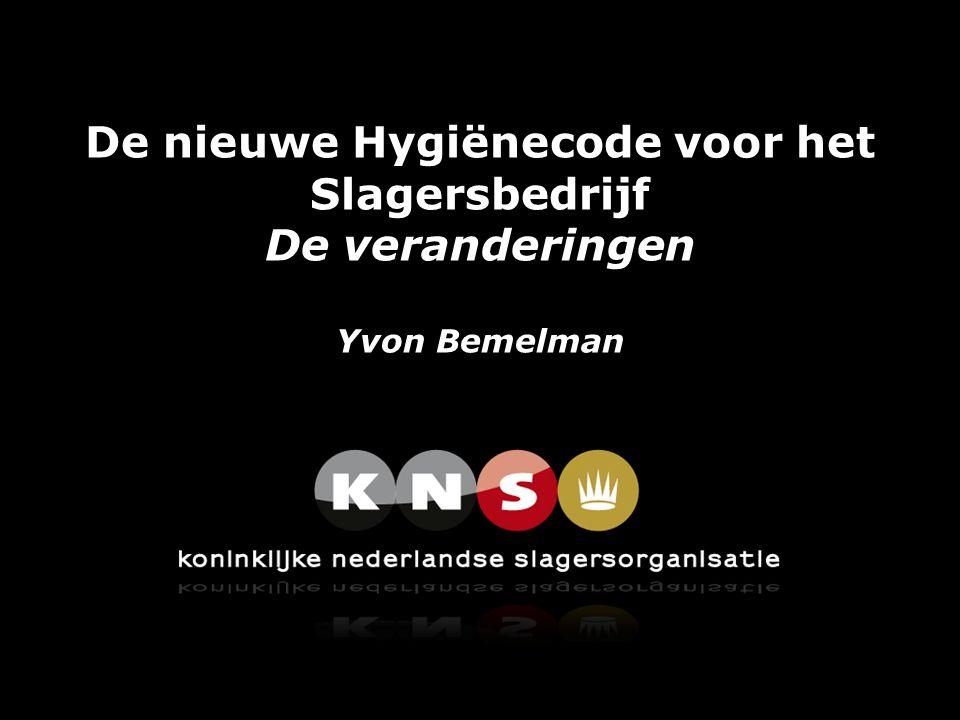 De nieuwe Hygiënecode voor het Slagersbedrijf