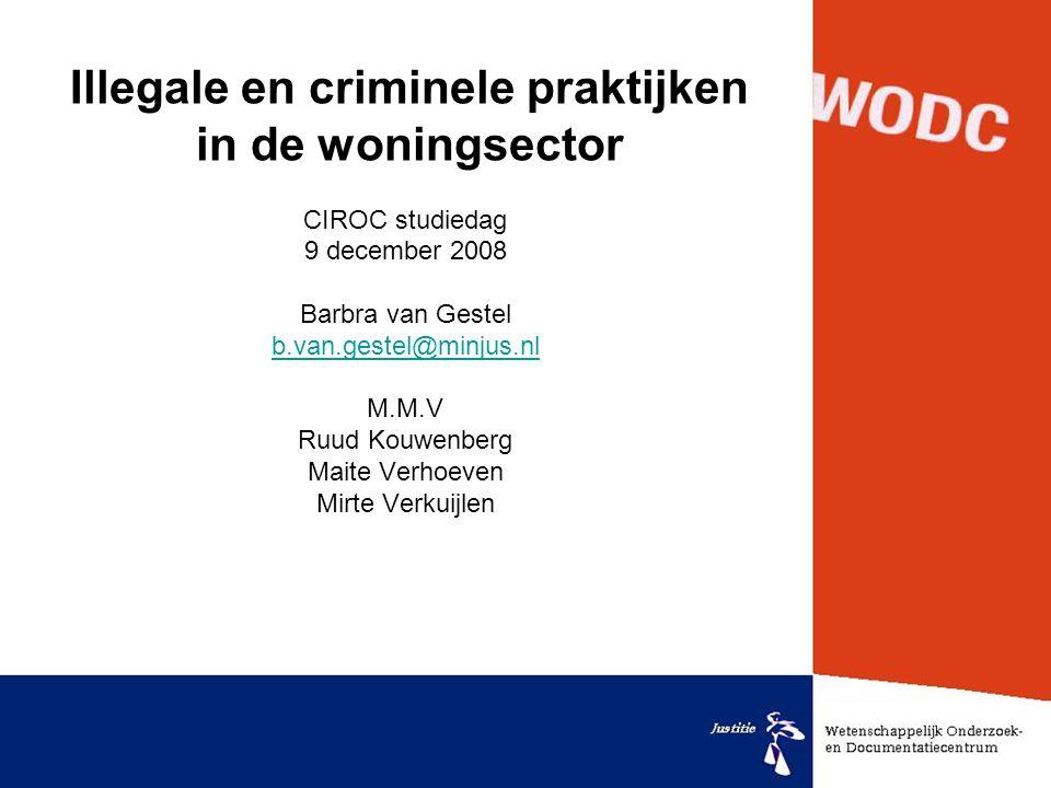 Illegale en criminele praktijken in de woningsector