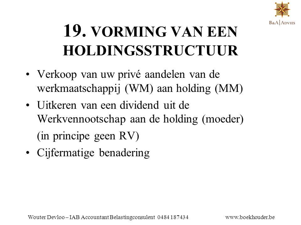 19. VORMING VAN EEN HOLDINGSSTRUCTUUR