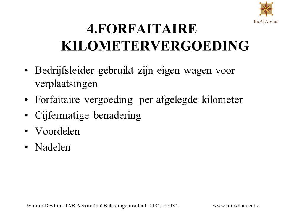 4.FORFAITAIRE KILOMETERVERGOEDING