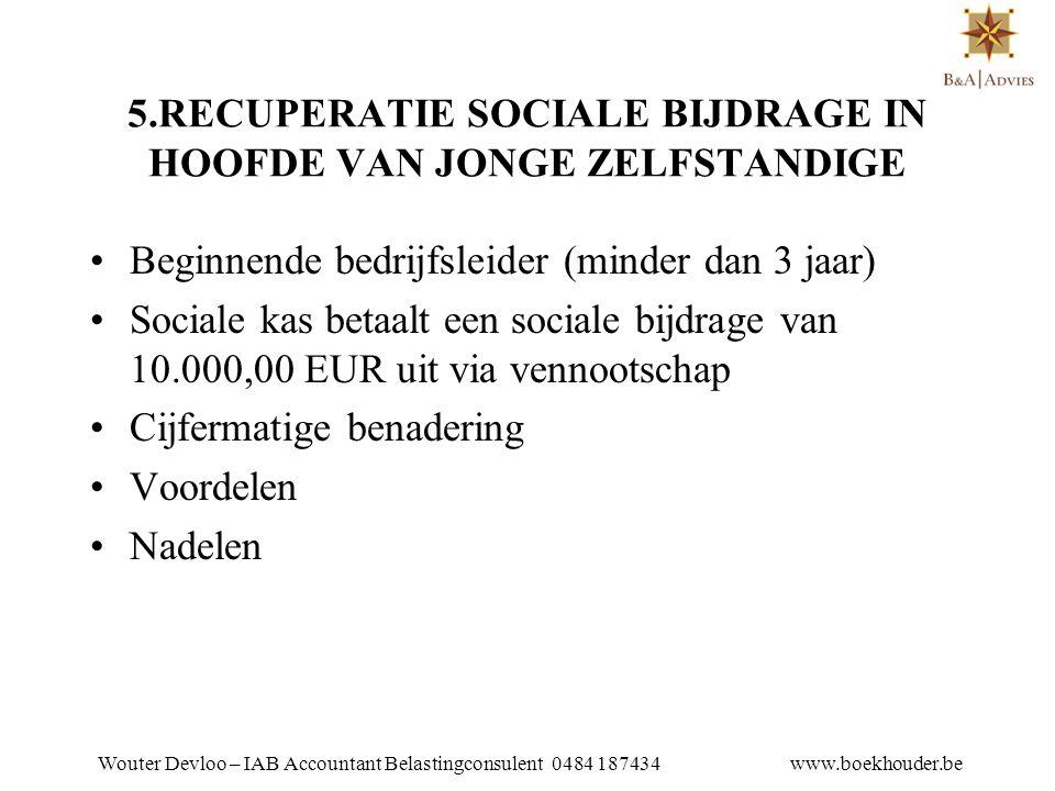 5.RECUPERATIE SOCIALE BIJDRAGE IN HOOFDE VAN JONGE ZELFSTANDIGE