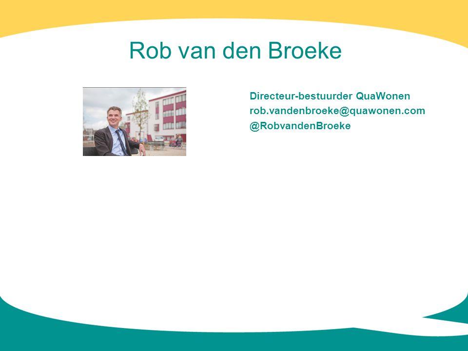 Rob van den Broeke Directeur-bestuurder QuaWonen