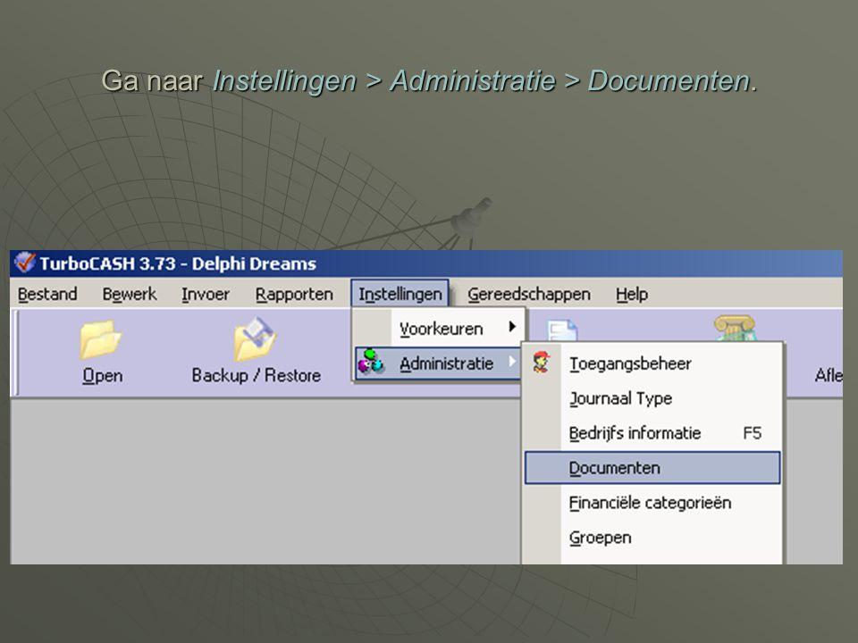 Ga naar Instellingen > Administratie > Documenten.