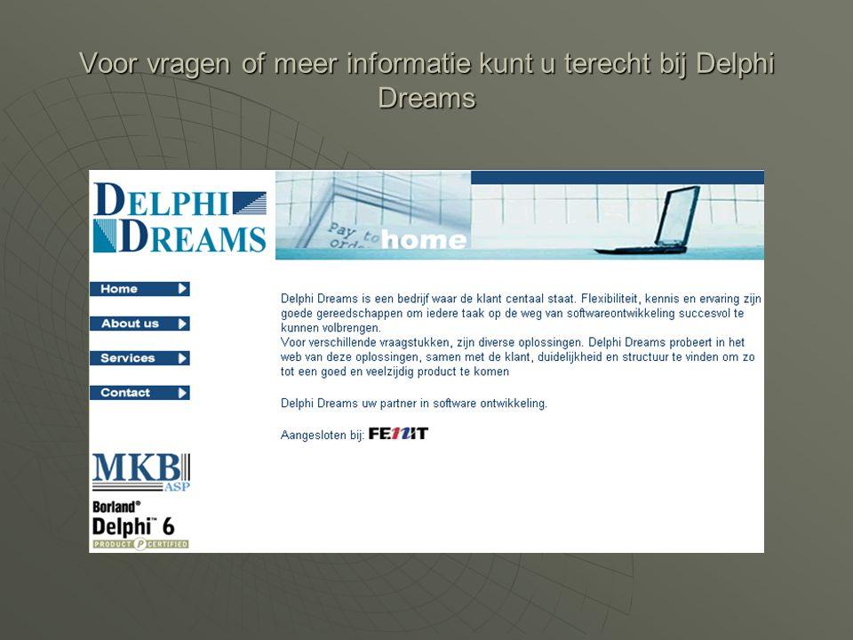 Voor vragen of meer informatie kunt u terecht bij Delphi Dreams