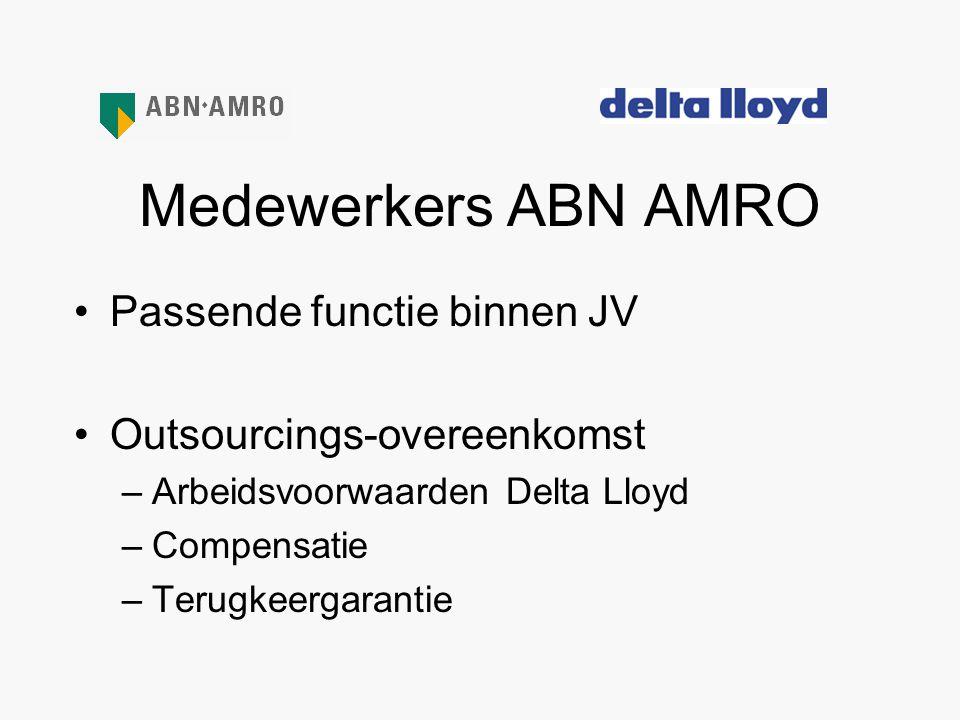 Medewerkers ABN AMRO Passende functie binnen JV
