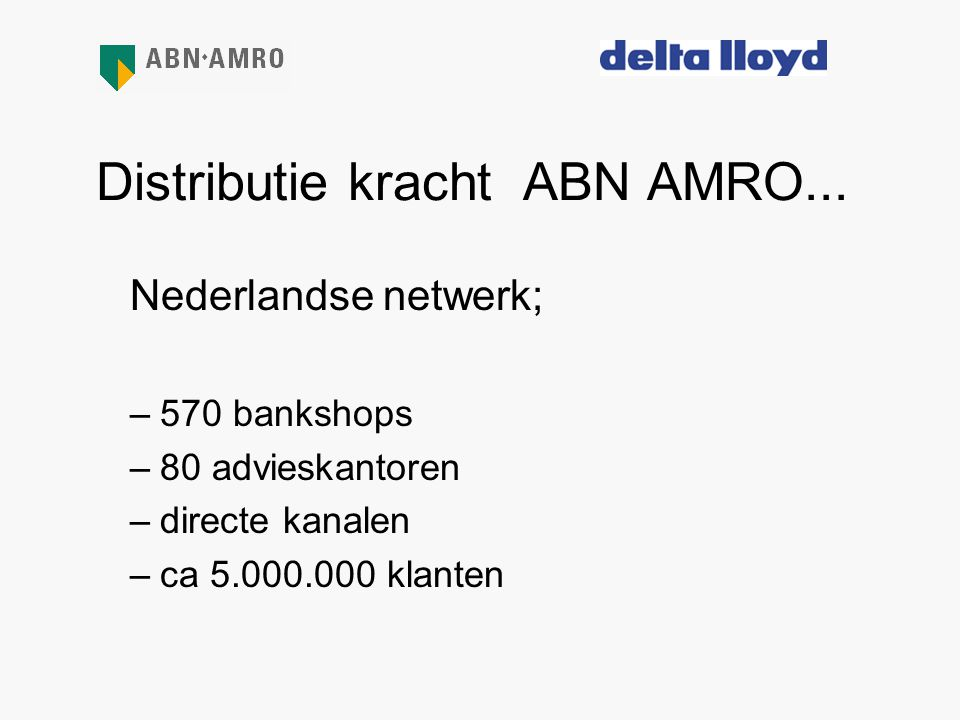 Distributie kracht ABN AMRO...