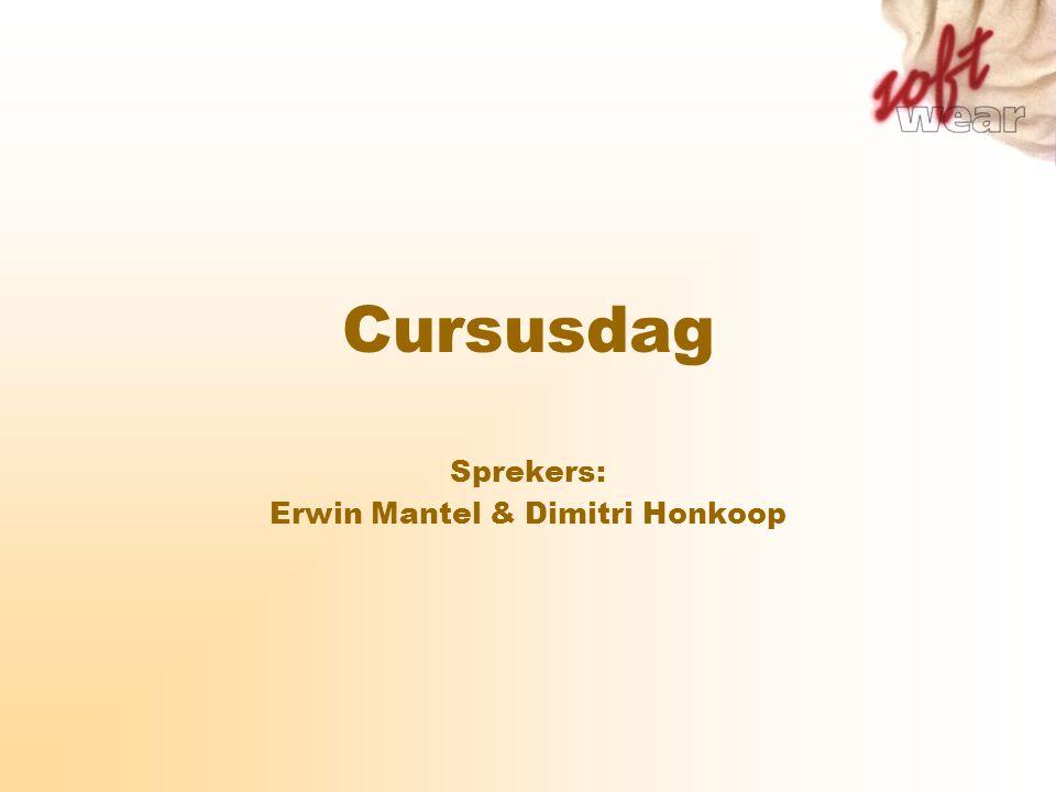Sprekers: Erwin Mantel & Dimitri Honkoop