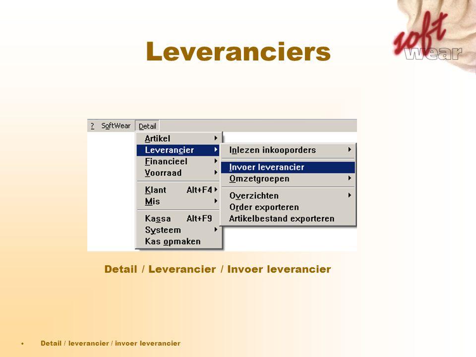 Leveranciers Detail / Leverancier / Invoer leverancier