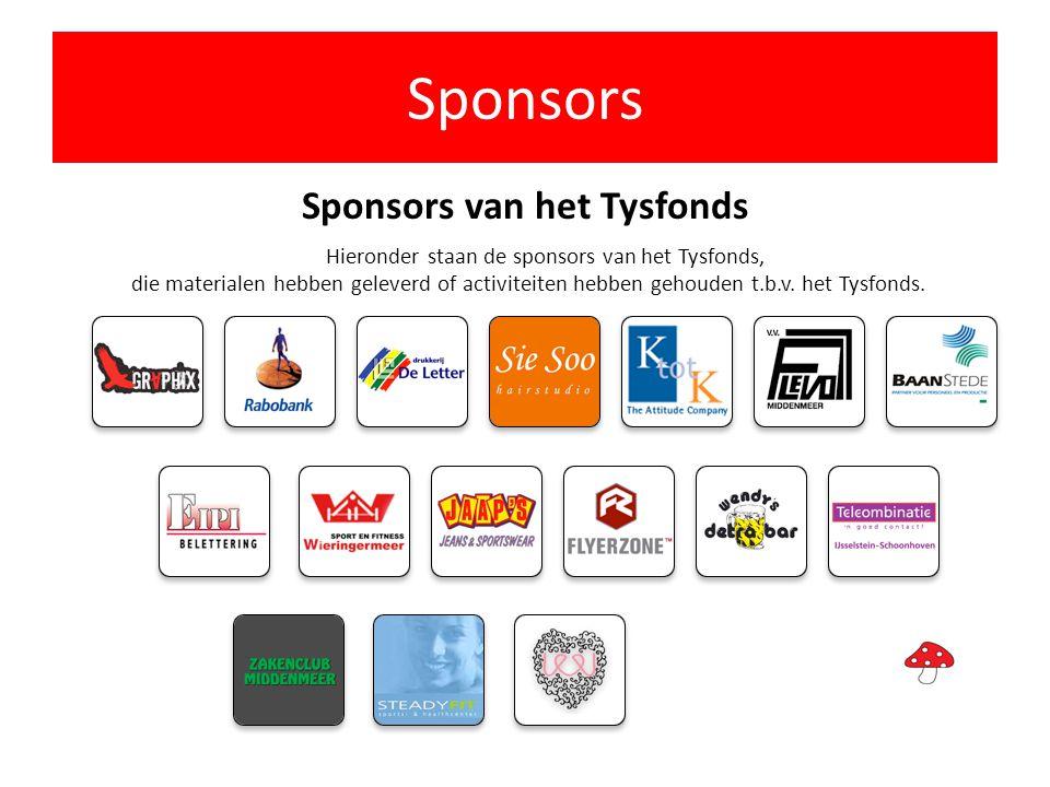 Sponsors Sponsors van het Tysfonds Hieronder staan de sponsors van het Tysfonds,