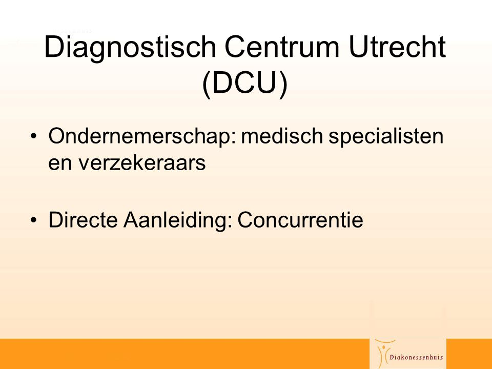 Diagnostisch Centrum Utrecht (DCU)