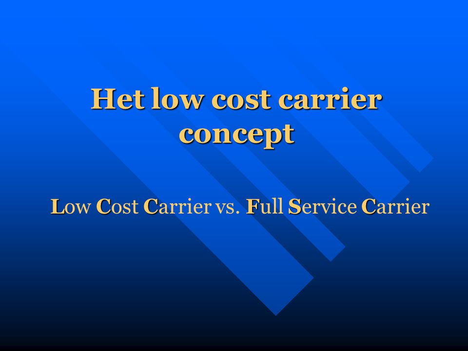 Het low cost carrier concept