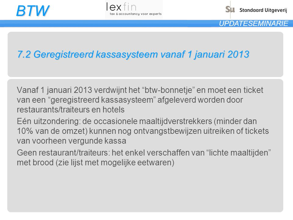 7.2 Geregistreerd kassasysteem vanaf 1 januari 2013