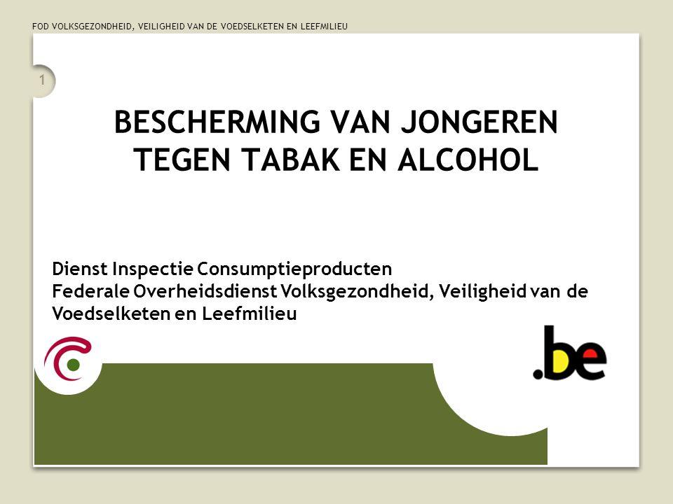 BESCHERMING VAN JONGEREN TEGEN TABAK EN ALCOHOL