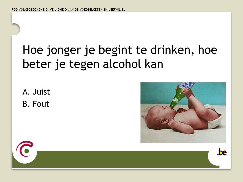 Hoe jonger je begint te drinken, hoe beter je tegen alcohol kan