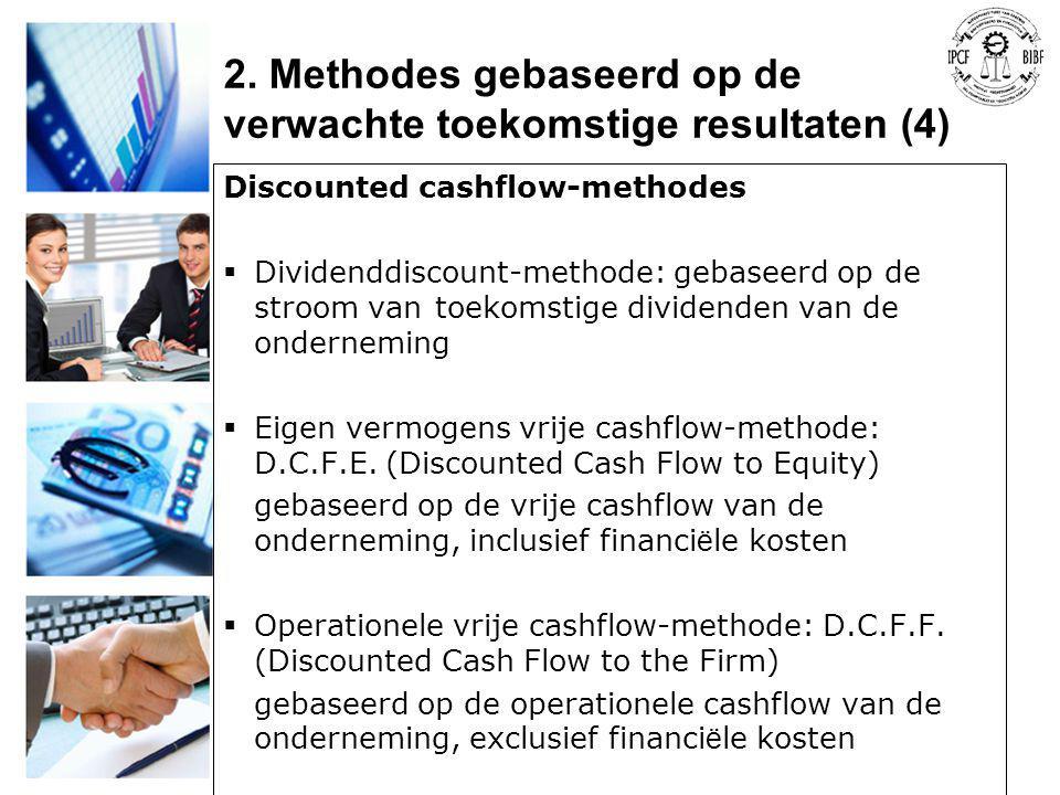 2. Methodes gebaseerd op de verwachte toekomstige resultaten (4)