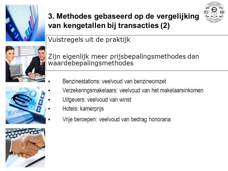 3. Methodes gebaseerd op de vergelijking van kengetallen bij transacties (2)