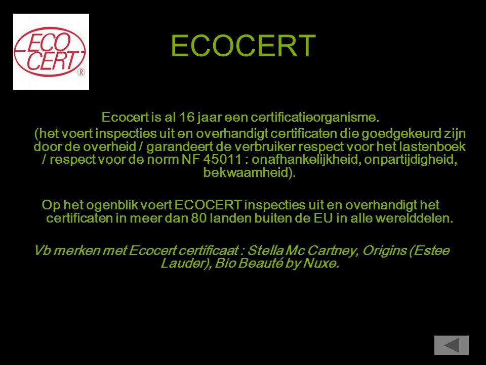 Ecocert is al 16 jaar een certificatieorganisme.