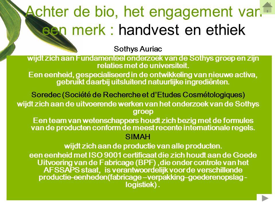Achter de bio, het engagement van een merk : handvest en ethiek