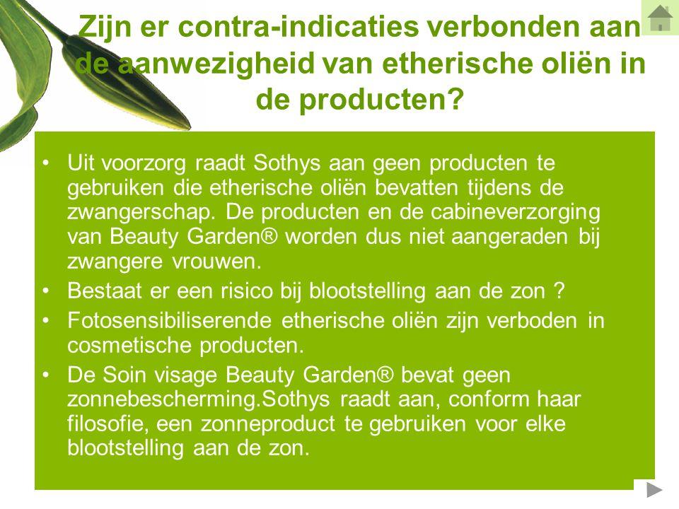 Zijn er contra-indicaties verbonden aan de aanwezigheid van etherische oliën in de producten