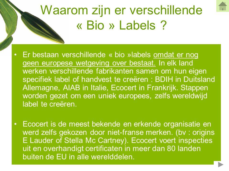 Waarom zijn er verschillende « Bio » Labels