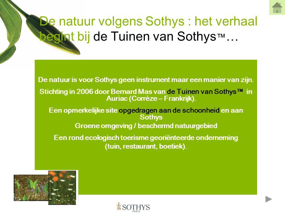 De natuur volgens Sothys : het verhaal begint bij de Tuinen van Sothys™…