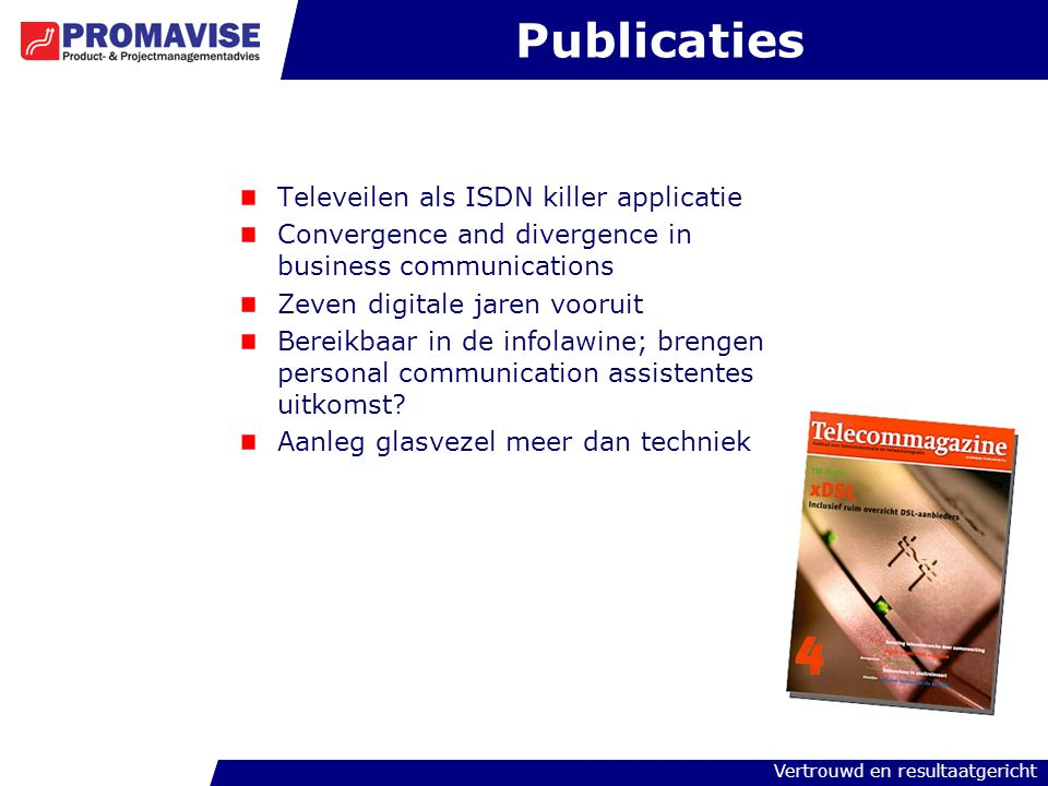 Publicaties Televeilen als ISDN killer applicatie