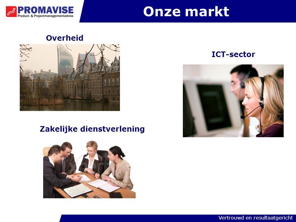 Onze markt Overheid ICT-sector Zakelijke dienstverlening