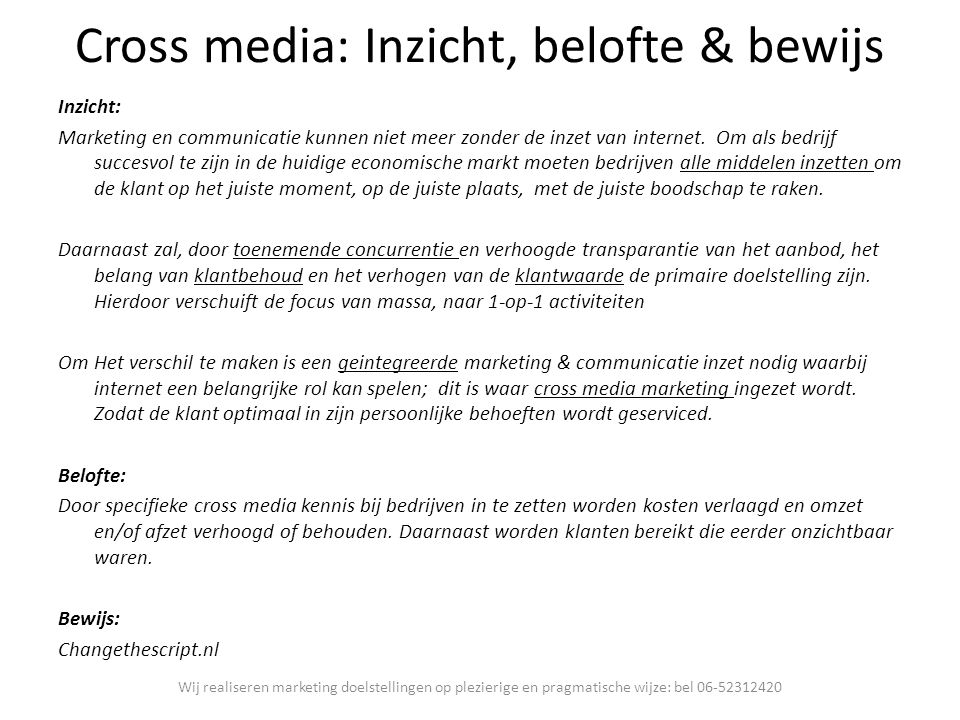 Cross media: Inzicht, belofte & bewijs