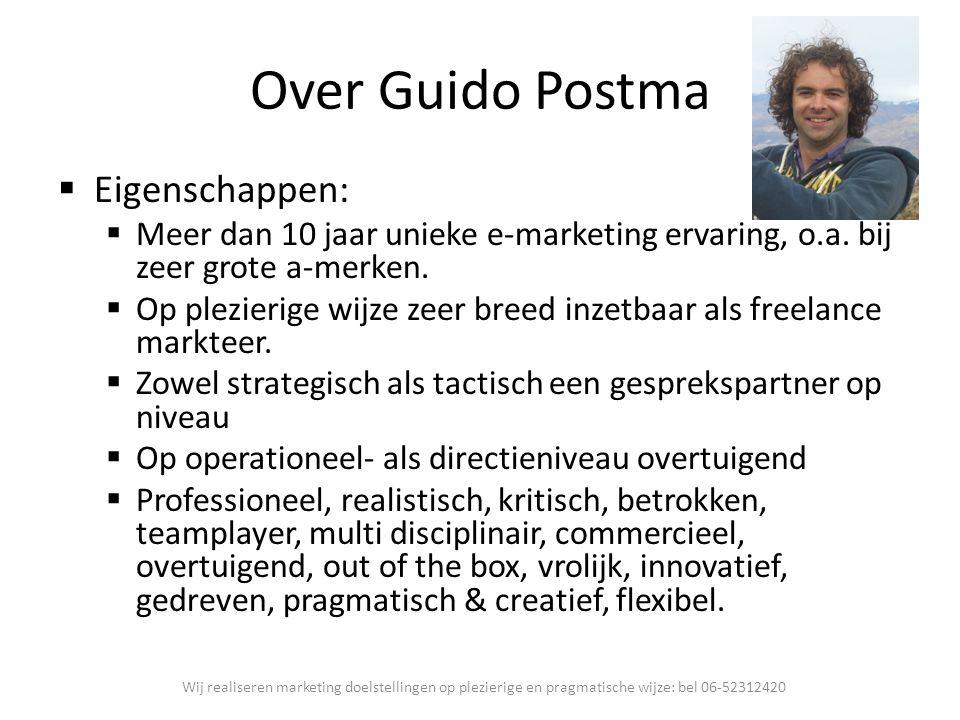 Over Guido Postma Eigenschappen: