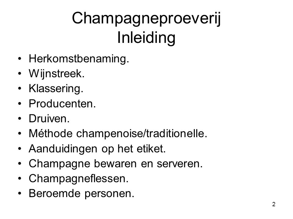 Champagneproeverij Inleiding