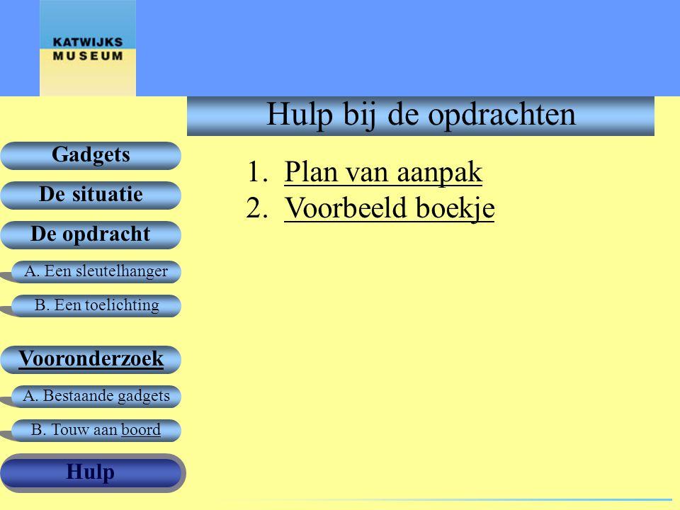 Hulp bij de opdrachten Plan van aanpak Voorbeeld boekje