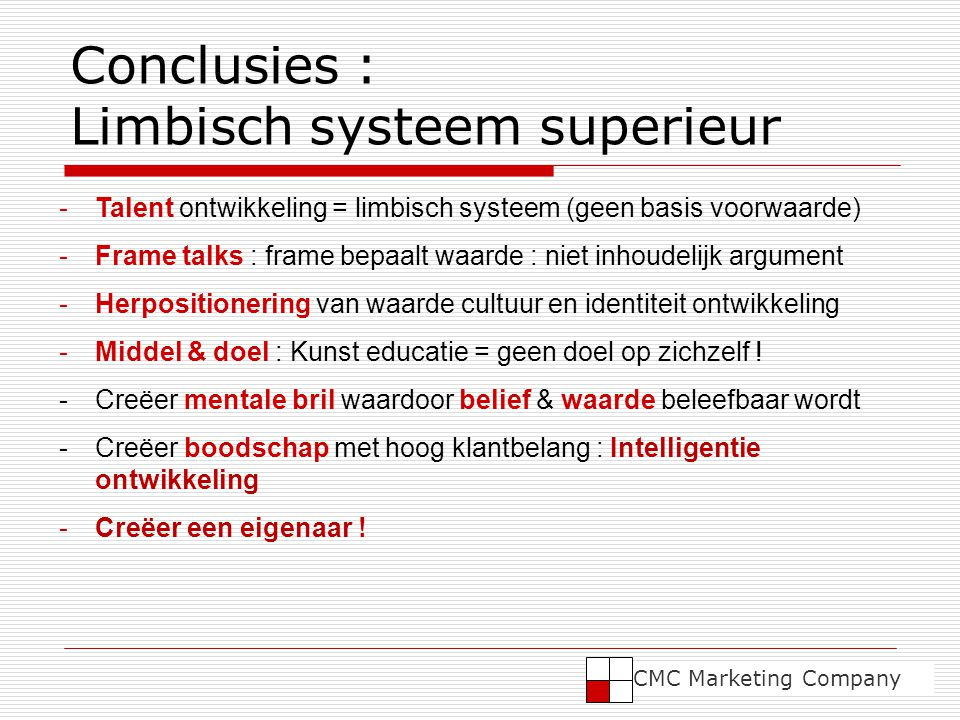 Conclusies : Limbisch systeem superieur