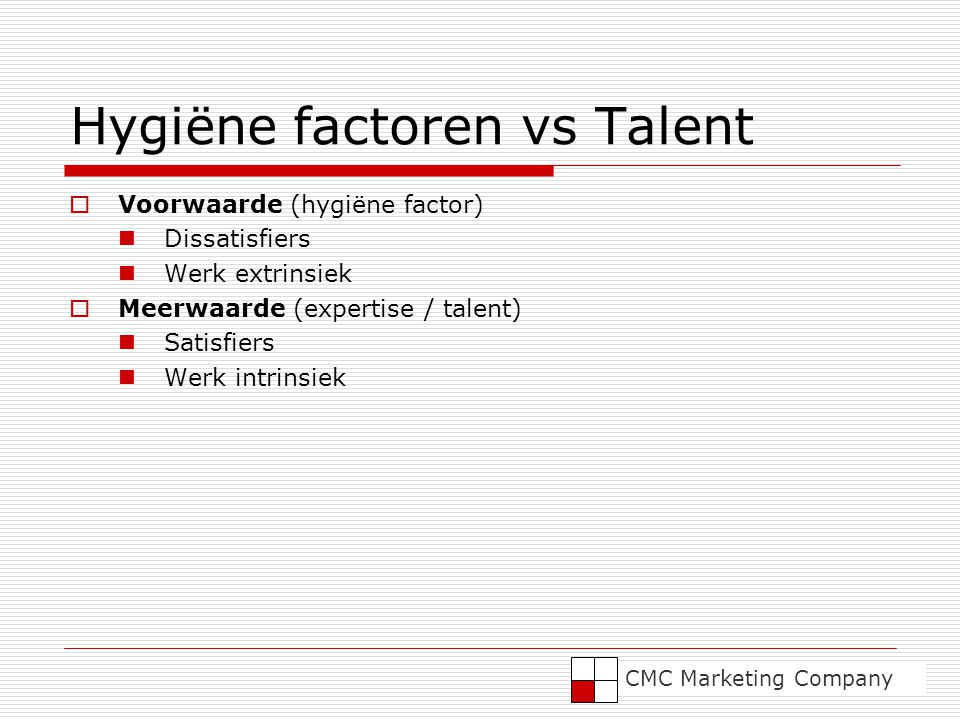 Hygiëne factoren vs Talent