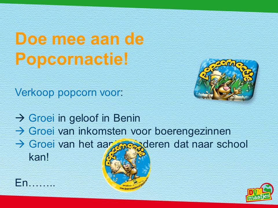 Doe mee aan de Popcornactie!