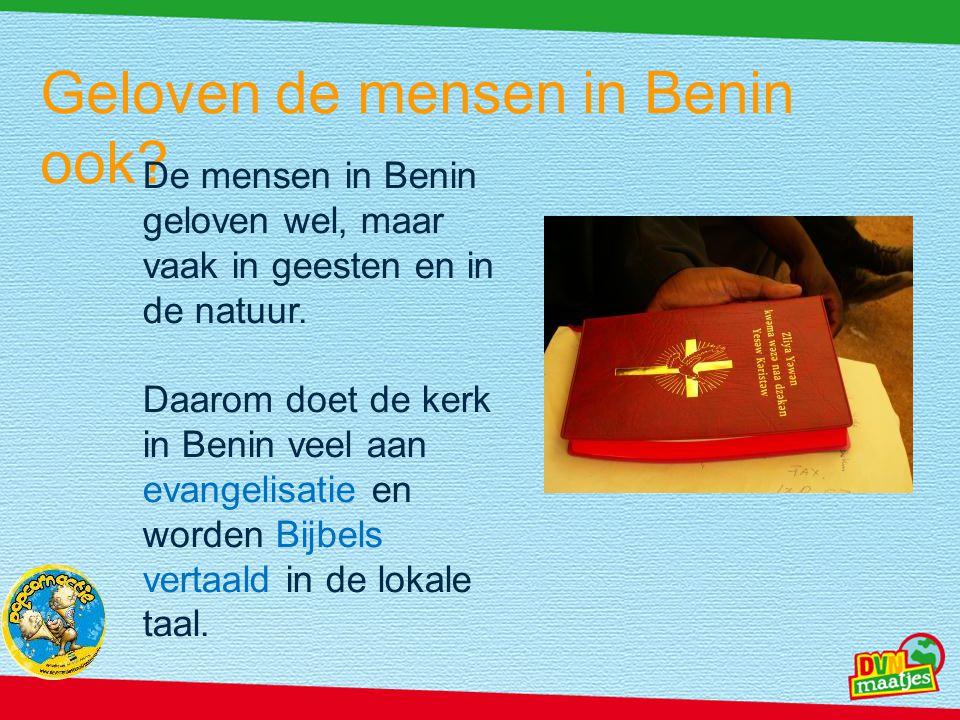 Geloven de mensen in Benin ook