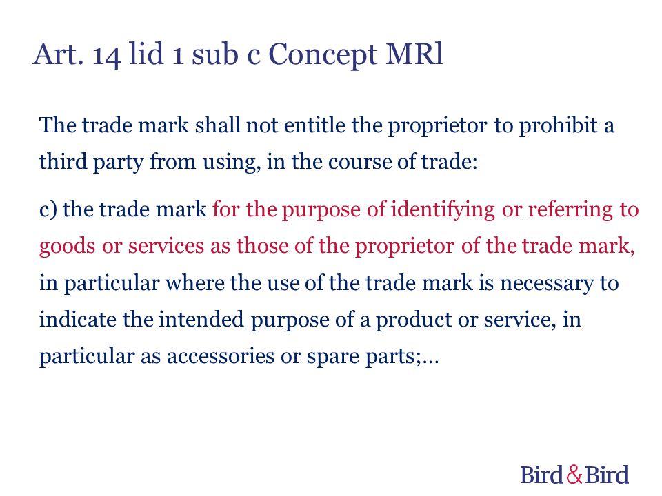 Art. 14 lid 1 sub c Concept MRl