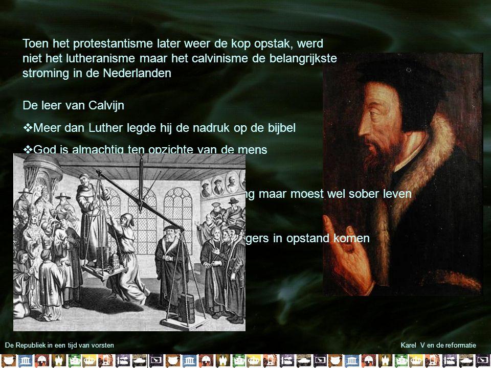 Meer dan Luther legde hij de nadruk op de bijbel