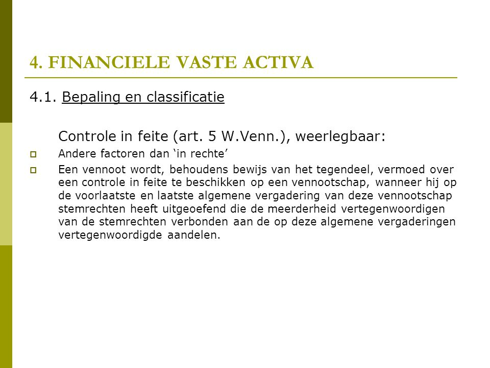 4. FINANCIELE VASTE ACTIVA