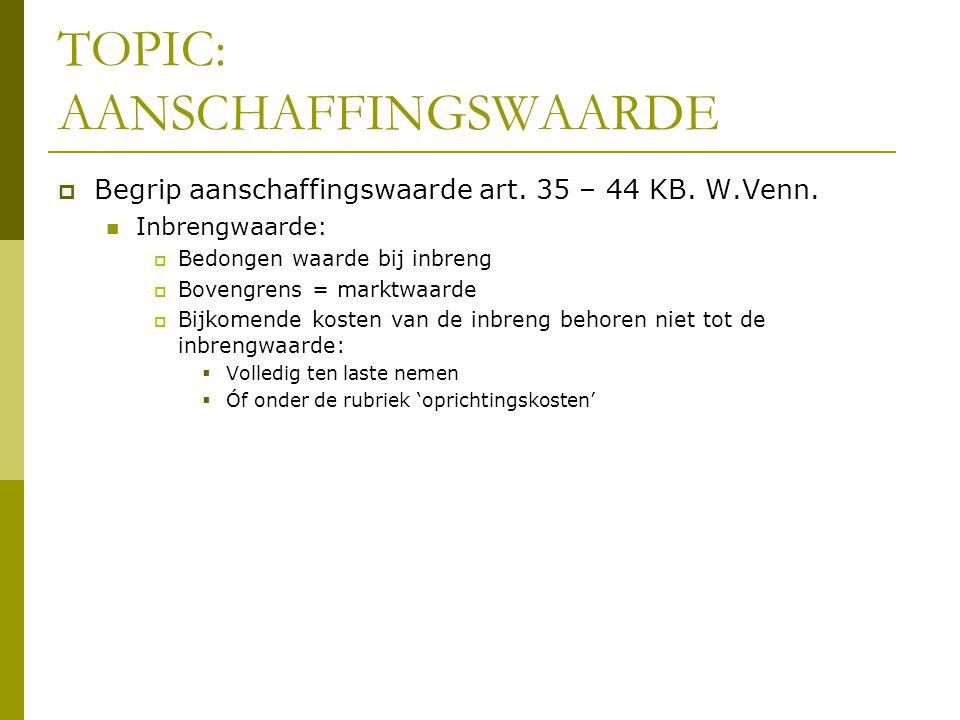 TOPIC: AANSCHAFFINGSWAARDE