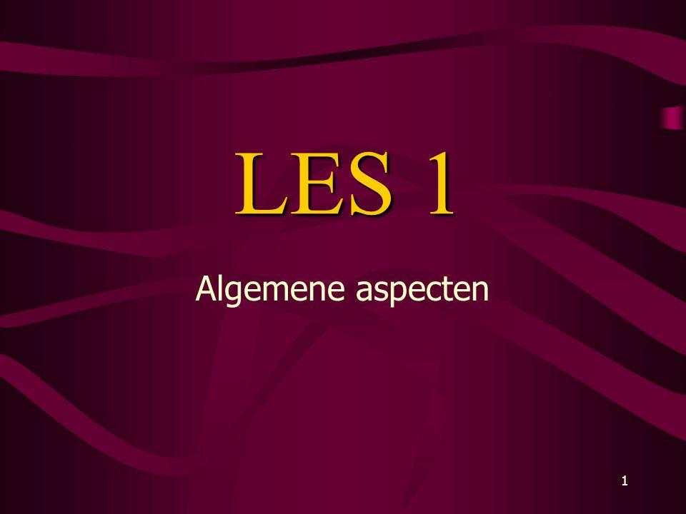 LES 1 Algemene aspecten