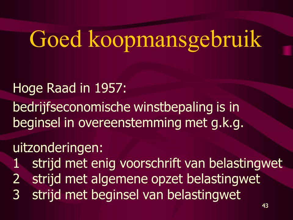 Goed koopmansgebruik Hoge Raad in 1957: