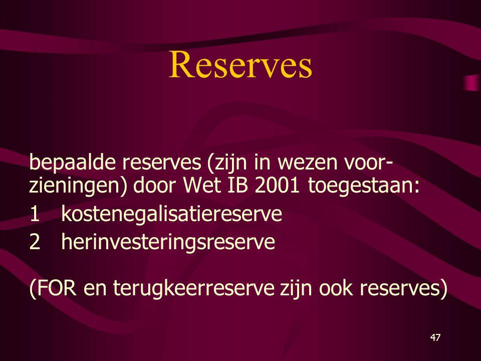 Reserves bepaalde reserves (zijn in wezen voor-