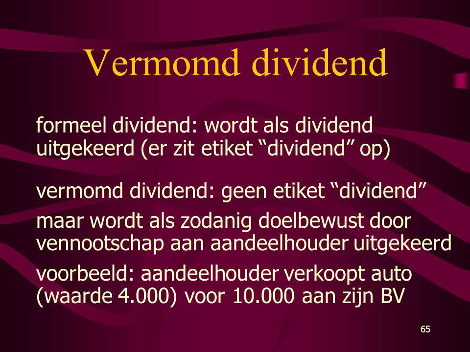 Vermomd dividend formeel dividend: wordt als dividend