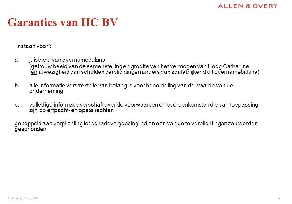 Garanties van HC BV instaan voor : a. juistheid van overnamebalans