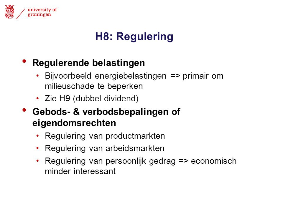 H8: Regulering Regulerende belastingen