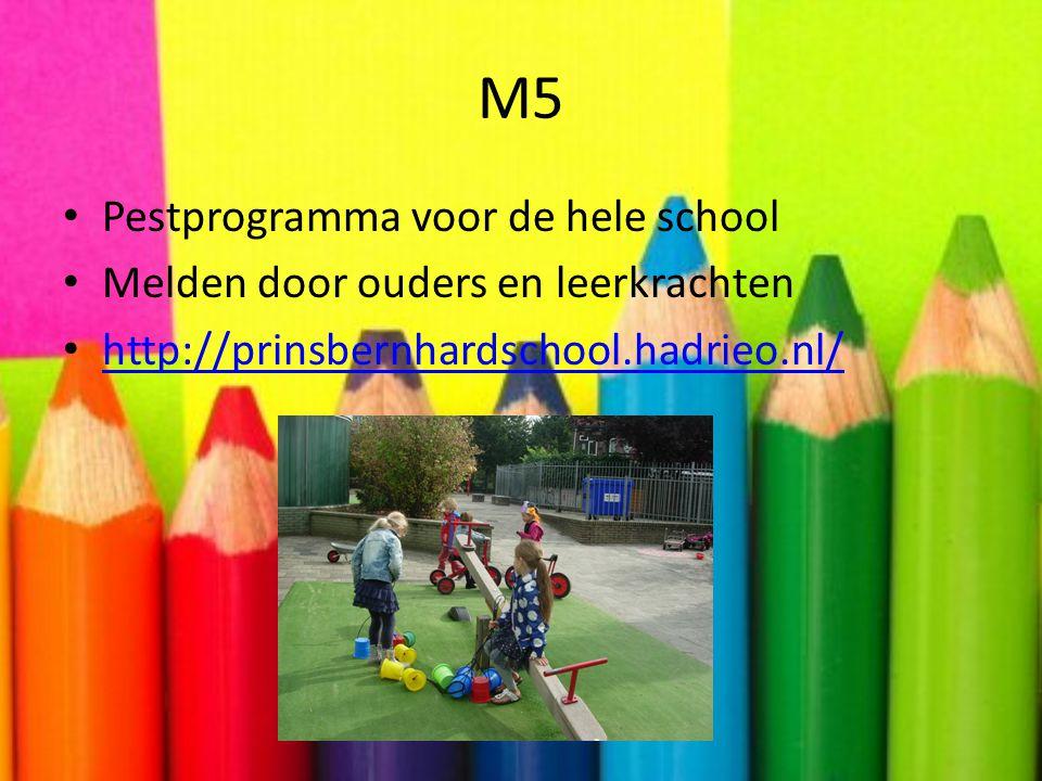 M5 Pestprogramma voor de hele school